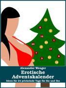 Alexander Wenger: Erotische Adventskalender ★★★
