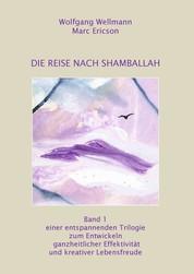 Die Reise nach Shamballah