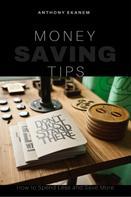Anthony Ekanem: Money Saving Tips