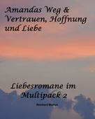 Reinhard Mathys: Liebesromane im Multipack 2