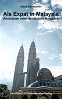 Alexa Siersdorfer: Als Expat in Malaysia ★★★