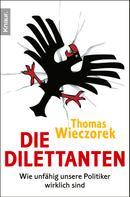 Thomas Wieczorek: Die Dilettanten ★★