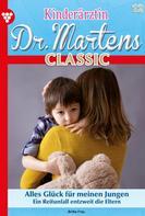 Britta Frey: Kinderärztin Dr. Martens Classic 12 – Arztroman ★★★★★