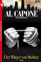 Al Capone 10 – Kriminalroman - Der Würger von Stickney
