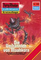 Arndt Ellmer: Perry Rhodan 1480: Die Verbannten von Maahkora ★★★★