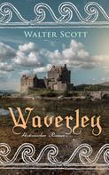 Sir Walter Scott: Waverley: Historischer Roman