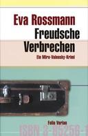 Eva Rossmann: Freudsche Verbrechen ★★★★