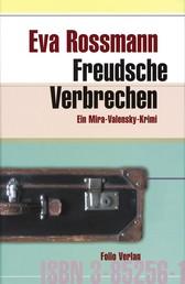 Freudsche Verbrechen - Ein Mira-Valensky-Krimi