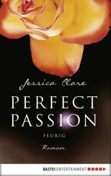 Perfect Passion - Feurig - Roman