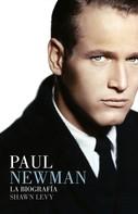 Shawn Levy: Paul Newman
