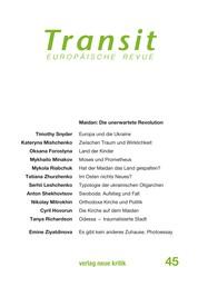 Transit 45. Europäische Revue - Maidan: Die unerwartete Revolution
