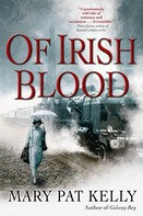 Mary Pat Kelly: Of Irish Blood