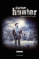 Michael Marcus Thurner: Dorian Hunter - Loiwein
