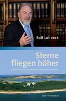 Rolf Lohbeck: Sterne fliegen höher ★★★★