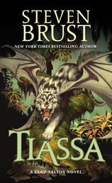 Tiassa - A Novel of Vlad Taltos