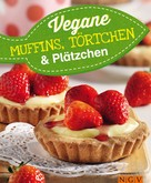 Naumann & Göbel Verlag: Vegane Muffins, Törtchen & Plätzchen ★★★