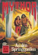 Hans Kneifel: Mythor 72: An den Springquellen