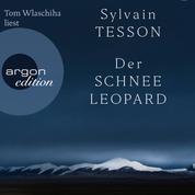 Der Schneeleopard (Ungekürzte Lesung)