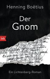 Der Gnom - Ein Lichtenberg-Roman