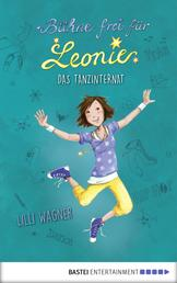 Bühne frei für Leonie - Das Tanzinternat - Band 1