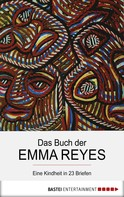 Emma Reyes: Das Buch der Emma Reyes ★★★★★