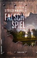 Silvia Stolzenburg: Falschspiel ★★★★
