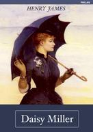 Henry James: Henry James: Daisy Miller (Deutsche Ausgabe)