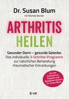 Susan Blum: Arthritis heilen