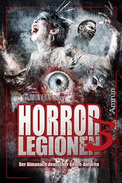 Horror-Legionen 3 - Anthologie