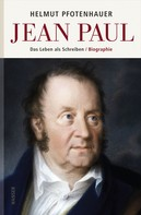 Helmut Pfotenhauer: Jean Paul
