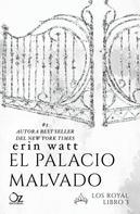 Erin Watt: El palacio malvado ★★★★★