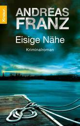Eisige Nähe - Kriminalroman