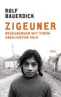 Rolf Bauerdick: Zigeuner ★★★