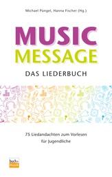 Music Message Das Liederbuch - 75 Liedandachten zum Vorlesen für Jugendliche