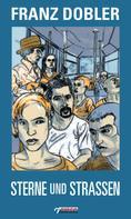 Franz Dobler: Sterne und Straßen