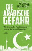 Michael Behrendt: Die arabische Gefahr ★★★★★