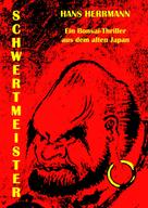 Hans Herrmann: Schwertmeister ★★★★