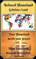 Elke Immanuel: Beloved Homeland Geliebtes Land