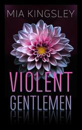 Violent Gentlemen