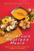 Melissa Pickell: Marvelous Meatless Meals