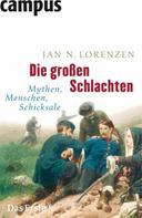 Jan N. Lorenzen: Die großen Schlachten ★★★★
