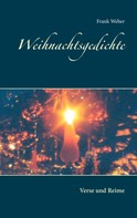 Frank Weber: Weihnachtsgedichte