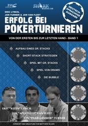 Erfolg bei Pokerturnieren - Von der ersten bis zur letzten Hand - Band 1