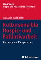 Piret Paal: Kultursensible Hospiz- und Palliativarbeit