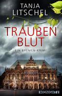 Tanja Litschel: Traubenblut ★★★