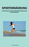 André Sternberg: Sporternährung