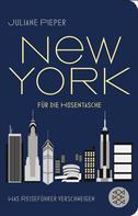Juliane Pieper: New York für die Hosentasche