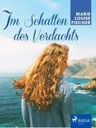 Marie Louise Fischer: Im Schatten des Verdachts ★★★★★
