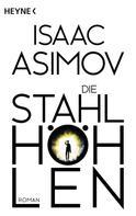 Isaac Asimov: Die Stahlhöhlen ★★★★