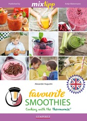 MIXtipp Favourite SMOOTHIES (british english) - Cooking with the Thermomix TM5 und TM31
